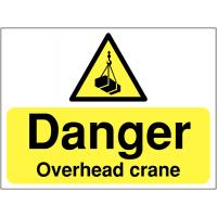 'Danger Overhead Crane' Construction Site Safety Sign
