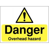 'Danger Overhead Hazard' Construction Safety Sign