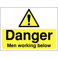 Robust, easily understood safety sign warning 'danger men working below'
