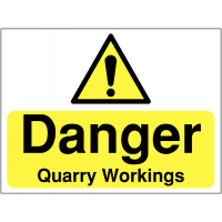 Temporary 'Danger: Quarry Workings' Construction Sign