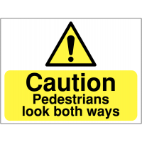 Temporary 'Caution: Pedestrians Look Both Ways' Construction Sign
