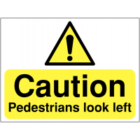 Temporary 'Caution: Pedestrians Look Left' Construction Sign
