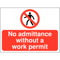 High quality, lightweight No Admittance Without a Work Permit Construction Signs