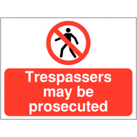 Trespassers May Be Prosecuted' Correx Construction Signs