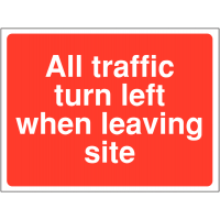 'All Traffic Turn Left When Leaving Site' Sign for Construction Sites
