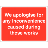We Apologise For Inconvenience' Construction Signs