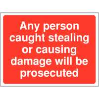 Theft and vandalism prosecution warning site sign
