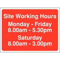 Construction site signage including Saturday working hours