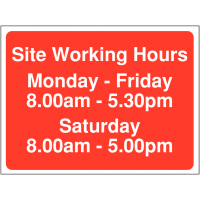 Site Working Hours Signs – Saturday Opening 8am-5pm