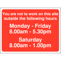 Prohibited site working hours (8-1) signs