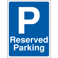 Durable 'Reserved Parking' Outdoor Site Sign