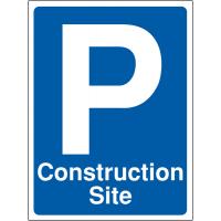 Durable parking 'Construction Site' sign