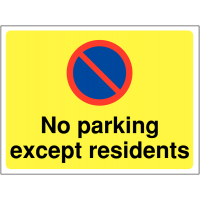 Temporary 'no parking except residents' construction sign