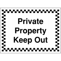 Multi-message 'Private Property Keep Out' sign