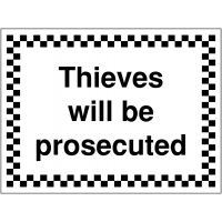 Thieves will be prosecuted warning sign