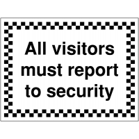 Temporary 'All Visitors Must Report to Security' Signs