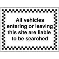 Vehicles.. Are Liable To Be Searched' Black and White Traffic Control Construction Signs