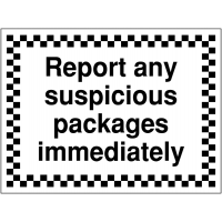 Highly Visible 'Report Any Suspicious Packages Immediately' Construction Sign