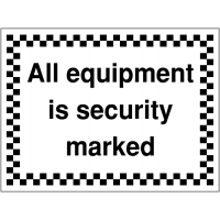 'All Equipment is Security Marked' Site Warning Sign