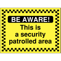 'Be Aware! This Is a Security Controlled Area' Hazard Sign
