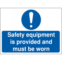 Lightweight 'Safety equipment is provided and must be worn' sign