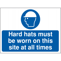 'Hard Hats Must Be Worn At All Times' Outdoor Site Safety Sign