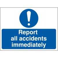 Durable 'Report All Accidents Immediately' Site Safety Sign