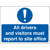 Construction Signage Informing Drivers/Visitors to Report to Site Office
