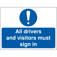 Vinyl drivers and visitors must sign in signage