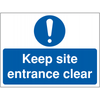 Keep entrance clear sign for construction sites