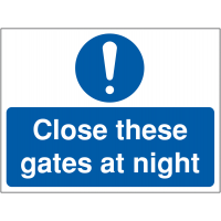 Durable 'Close These Gates at Night' Construction Site Sign