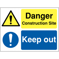 'Danger – construction site' and 'keep out' dual-message warning sign