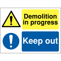 'Demolition in Progress' and 'Keep Out' Dual-Message Warning Sign