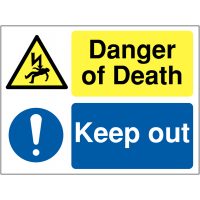 'Danger of death' and 'keep out' multi-message site warning sign