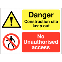 No Unauthorised Access' Construction Site Double Message Sign