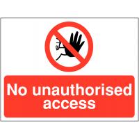 Versatile 'No unauthorised access' sign