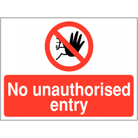 High-visibility 'No Unauthorised Entry' warning sign