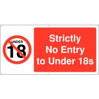 Large no entry access to under 18s banner