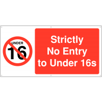 Strictly no under 16s allowed banner signs