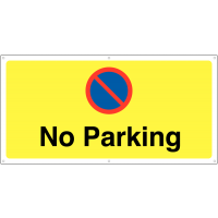 'No Parking' Banner Safety Sign with Eyelets