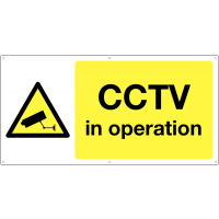 Large CCTV in operation banner sign