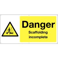 Large Format 'Danger Scaffolding Incomplete' Banner Sign