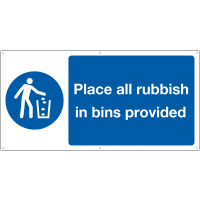 Banner Safety Signs - Place All Rubbish In Bins Provided