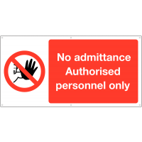 Authorised personnel only large banner sign