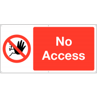 Large 'No Access' Banner Safety Sign