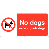 'No Dogs Except Guide Dogs' Banner Warning Signs