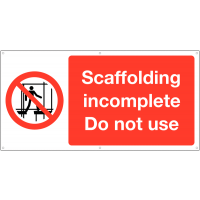 Scaffolding incomplete large safety banner sign