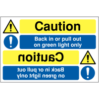 Car Park Signs for Reversing – Caution Back In/Pull Out on Green Light Only