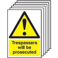 Trespassers Will Be Prosecuted Signs - 6 Pack