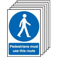 Pedestrians Must Use This Route Signs - 6 Pack